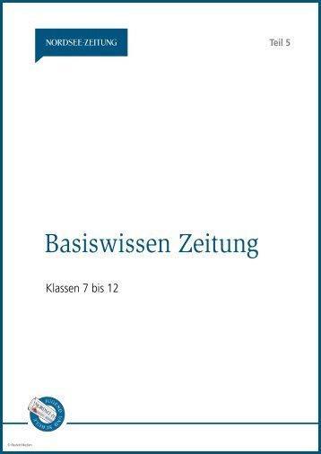 Basiswissen Zeitung Klasse 5 bis 12 [PDF, 2 - Nordsee-Zeitung