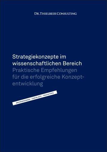 Strategiekonzepte im wissenschaftlichen Bereich - Dr. Thielbeer ...
