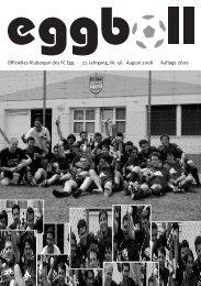 Offizielles Kluborgan des FC Egg 27. Jahrgang, Nr. 56 August 2008 ...