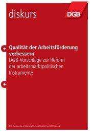 Qualität der Arbeitsförderung verbessern DGB-Vorschläge zur ...