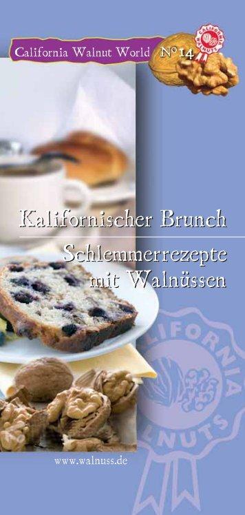 Kalifornischer Brunch Schlemmerrezepte mit Walnüssen - Walnuss.de