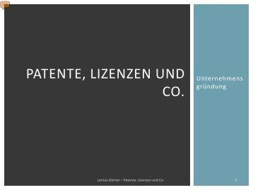 Unternehmensgründung: Patente, Lizenzen und Co