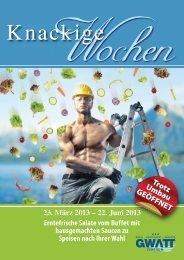 23. März 2013 – 22. Juni 2013 Erntefrische Salate ... - Gwatt-Zentrum