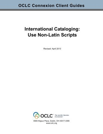 International Cataloging: Use Non-Latin Scripts - OCLC