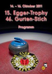 Turnierprogramm 15. Egger Trophy - Curling Bahn Allmend Bern