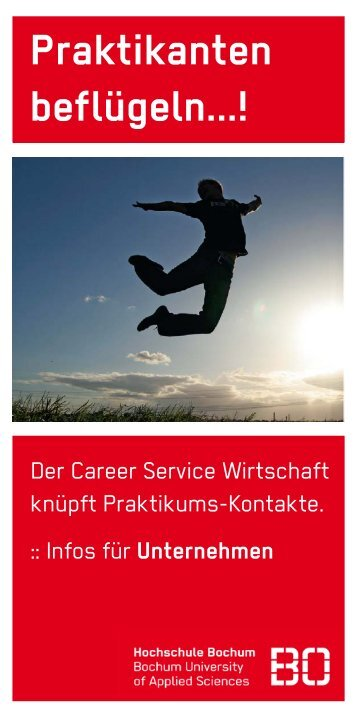 "Flyer ""Praktikanten beflügeln..."" - Hochschule Bochum"