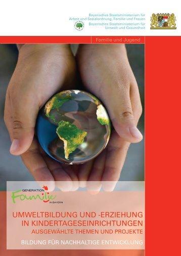 Umweltbildung und -erziehung in Kindertageseinrichtungen
