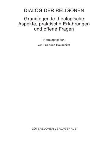DIALOG DER RELIGONEN Grundlegende ... - Hans Waldenfels