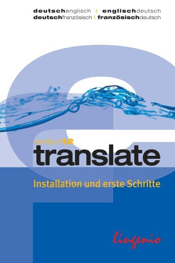 translate 12 Installation und Erste Schritte - Lingenio