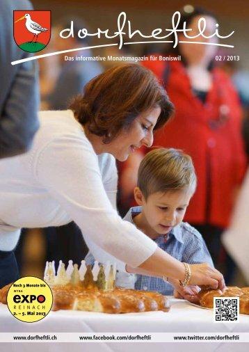 Das informative Monatsmagazin für Boniswil 02 / 2013 - dorfheftli