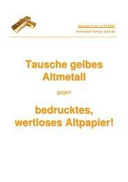 Tausche gelbes Altmetall bedrucktes, wertloses ... - Wemepes.ch