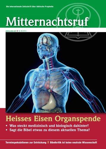 Heisses Eisen Organspende - Missionswerk Mitternachtsruf