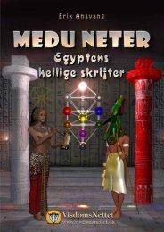 MEDU NETER - EGYPTENS HELLIGE SKRIFTER - Visdomsnettet