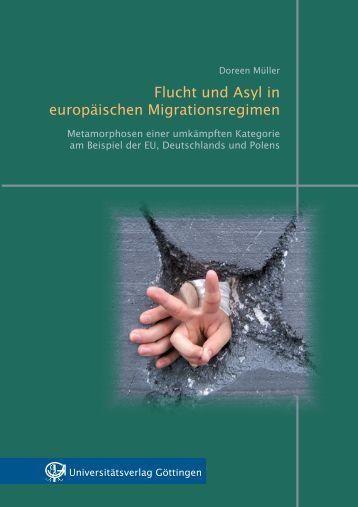 Flucht und Asyl in europäischen Migrationsregimen - Oapen