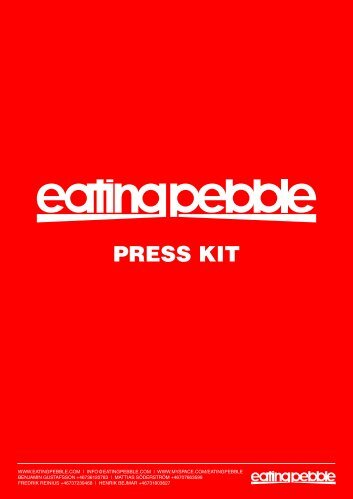 PRESS KIT - Eating Pebble