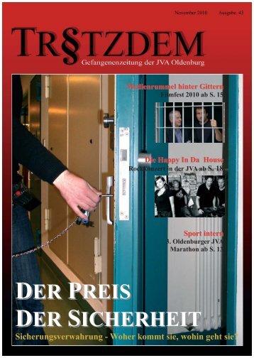 Tro§zdem Nr. 43, November2010 - Justizvollzugsanstalt Oldenburg ...
