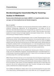 Bundesnetzagentur beschreitet Weg für Vectoring- Ausbau ... - Breko