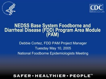 NEDSS Base System Foodborne and Diarrheal Disease Program ...