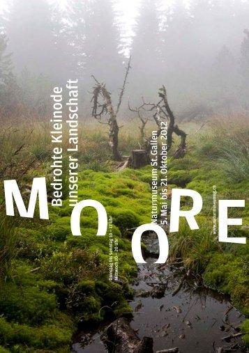 Moore – bedrohte Kleinode in unserer Landschaft - Naturmuseum St ...