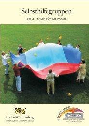 Selbsthilfegruppen - Ein Leitfaden für die Praxis