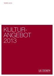 Kultur- angebot 2013 - Temps Media