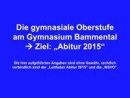Die gymnasiale Oberstufe – Abitur 2010 - Gymnasium Bammental