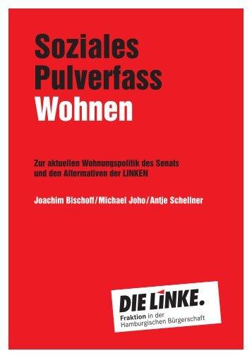 Soziales Pulverfass Wohnen - DIE LINKE. Fraktion in der ...