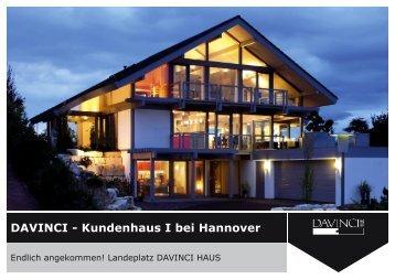 DAVINCI - Kundenhaus I bei Hannover - Davinci Haus GmbH