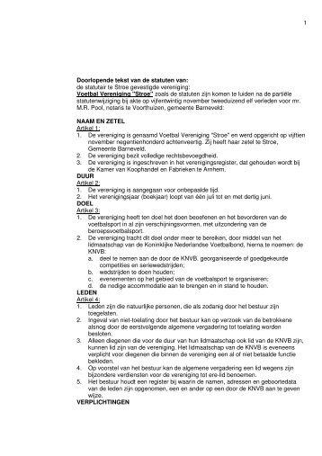 1 Doorlopende tekst van de statuten van: de statutair te ... - VV stroe