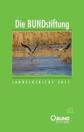 Jahresbericht BUNDstiftung 2011