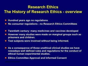 Research Ethics The History of Research Ethics - overview