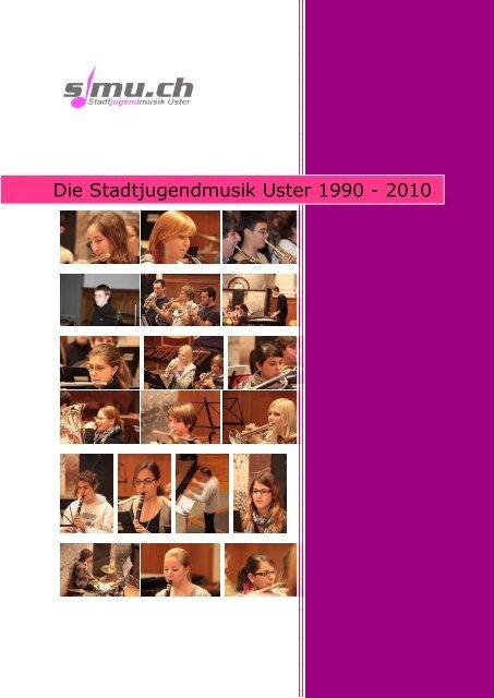Die Stadtjugendmusik Uster 1990 - 2010