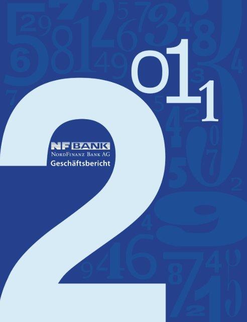 Geschäftsbericht 2011 - NordFinanz Bank AG