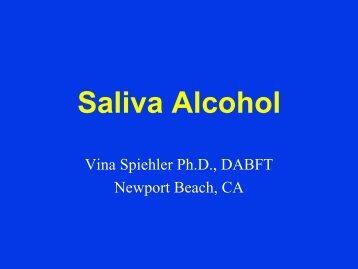 Saliva Alcohol - California Association of Toxicologists