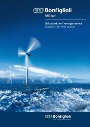 Soluzioni per l'energia eolica Solutions for wind energy - Bonfiglioli