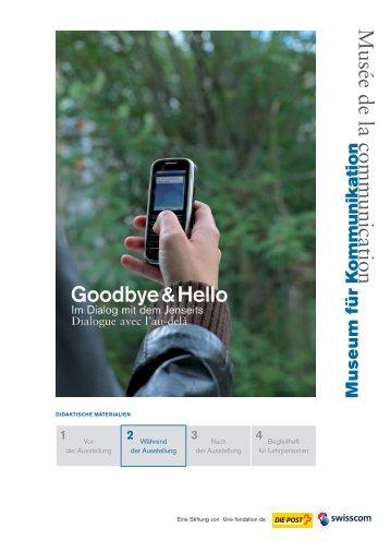 Goodbye & Hello, Teil 2/4 - Museum für Kommunikation, Bern