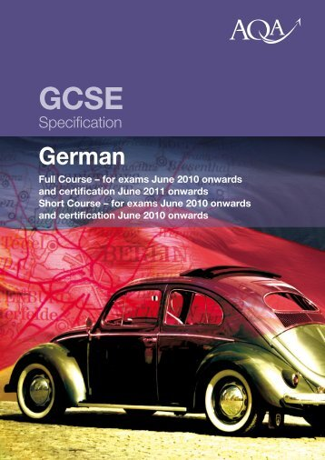 GCSE German Specification Specification for last exams in ... - AQA
