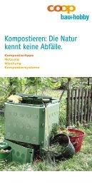 Kompostieren: Die Natur kennt keine Abfälle. - Hausinfo