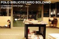 Il nuovo polo bibliotecario di Bolzano - Trentino cultura