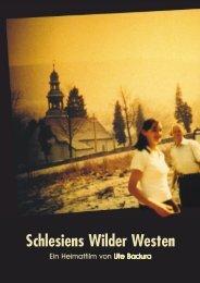 Schlesiens Wilder Westen - Badura Film