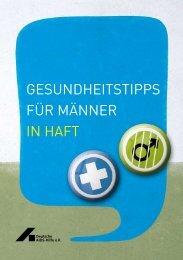 gesundheitstipps für männer in haft - Deutsche AIDS-Hilfe e.V.