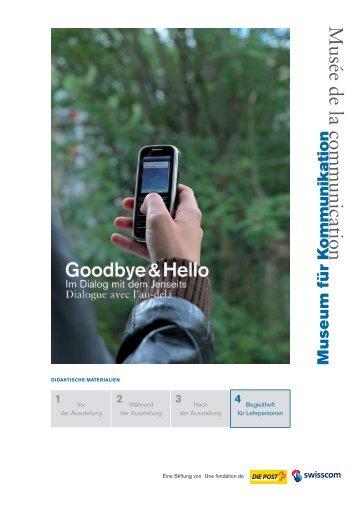 Goodbye & Hello, Teil 4/4 - Museum für Kommunikation, Bern