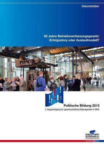 Dokumentation Neujahrstagung 2013 - DGB-Bildungswerk NRW e.V.