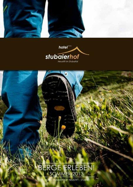 Preise und Pauschalen Sommer 2013 - Hotel Stubaierhof