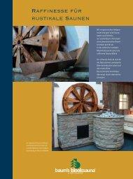 Raffinesse für rustikale Saunen - Baum`s Holzteam
