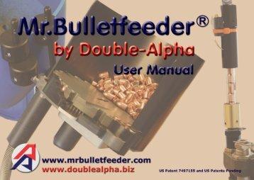 MR.BUllETFEEdER® by DOUblE-AlPHA GEbRAUCHSANwEISUNG