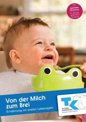 """Broschüre """"Von der Milch zum Brei"""" - Techniker Krankenkasse"""