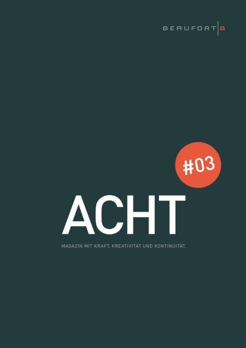 ACHT Nr.3 - BEAUFORT 8 Werbeagentur Stuttgart