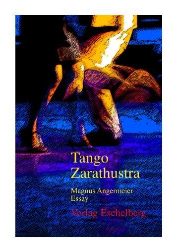 Tango Zarathustra Bildtext - Eschelberg
