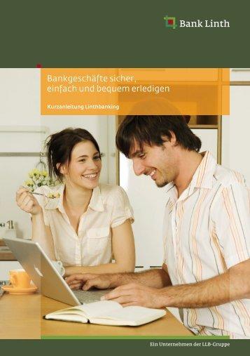 Bankgeschäfte sicher, einfach und bequem erledigen - Bank Linth